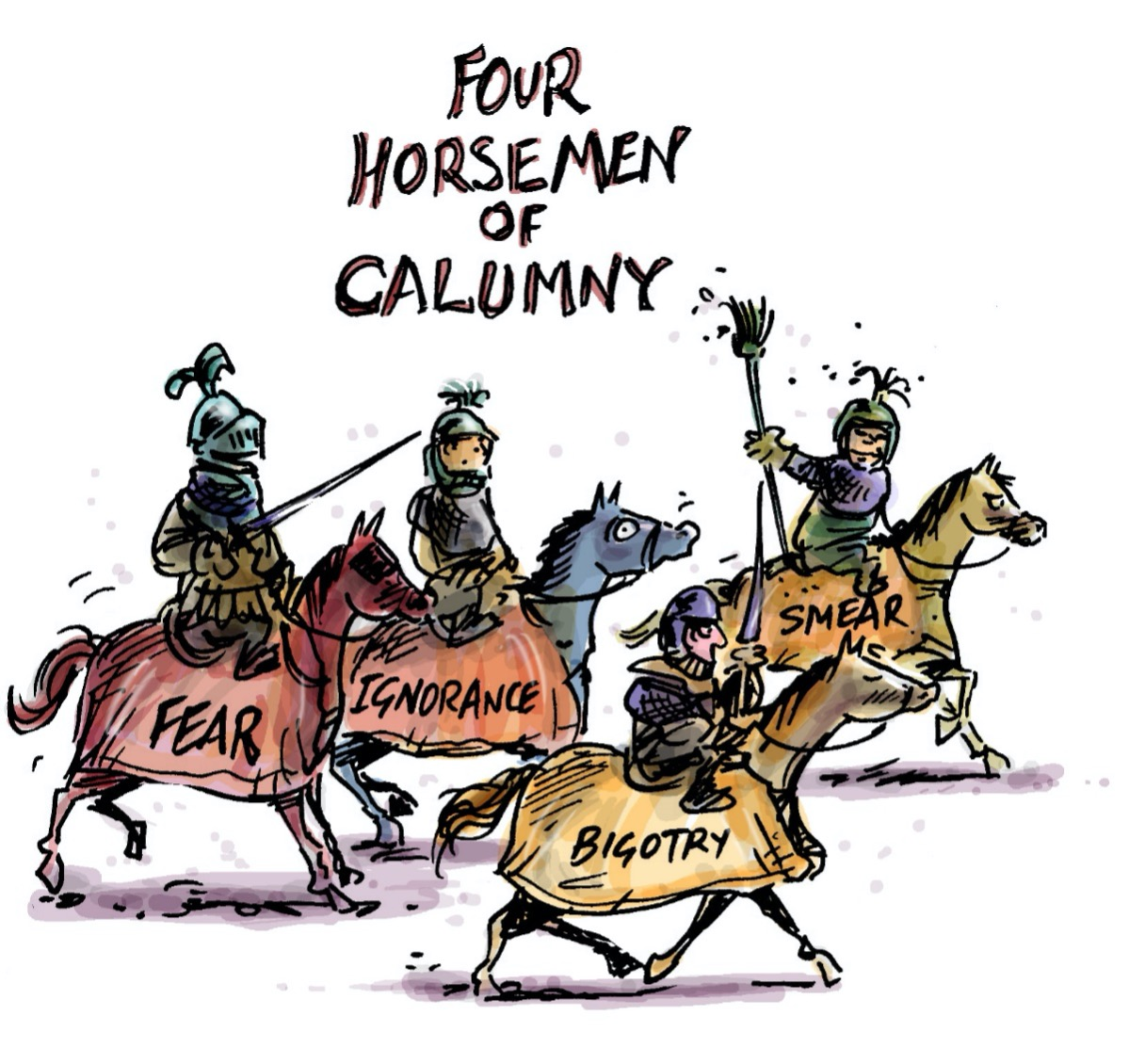 Illustration of the four horsemen of calumny: Fear, Ignorance, Bigotry, and Smear.