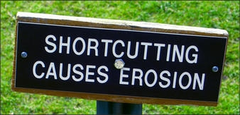 Shortcutting causes erosino