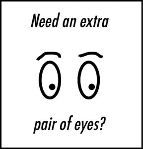Need an extra pair of eyes? graphic