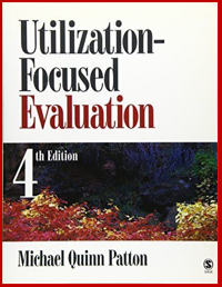 4th edition of Utilization-Focused Evaluation, 2008
